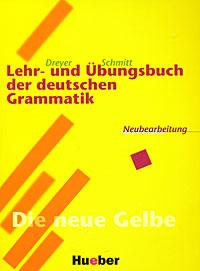 Lehr- und Ubungsbuch der deutschen Grammatik