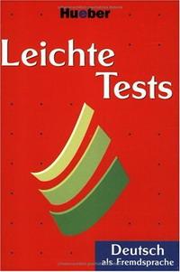 Leichte Tests. Deutsch als Fremdsprache.
