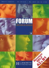 Forum 2: Methode de francais: Livre de l'eleve