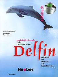 Delfin: Lehrbuch: Lektionen 11-20: Teil 2 (+ CD-ROM)