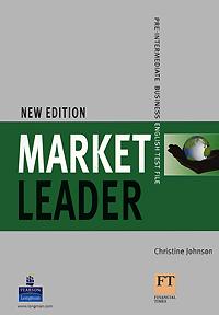 Market Leader: Pre-intermediate Business English: Pre-Intermediate Test File