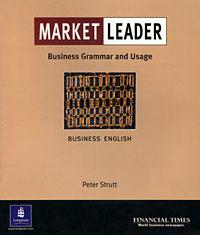 Market Leader: Business Grammar and Usage