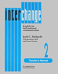 Interchange 2: Teacher's manual: English for International Communication