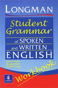 Longman Student Grammar of Spoken and Written English: Workbook