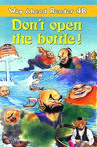 Don't Open the Bottle!