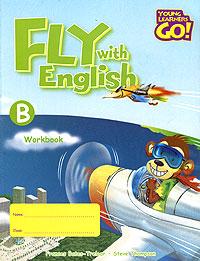 Fly with English: Workbook B