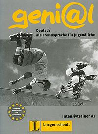Geni@l: Deutsch als Fremdsprache fur Jugendliche: Intensivtrainer A1