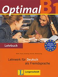 OptimalB1: Lehrwerk fur Deutsch als Fremdsprache: Lehrbuch