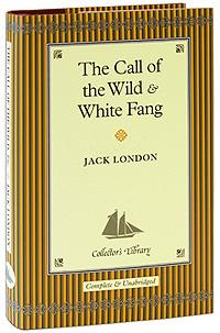 The Call of the Wild. White Fang (подарочное издание)