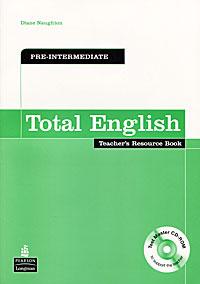Total English: Pre-intermediate: Teacher's Resource Book (+ CD-ROM)
