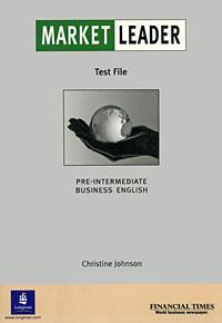 Market Leader: Pre-Intermediate Business English Test File