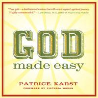 God Made Easy. Patrice Karst