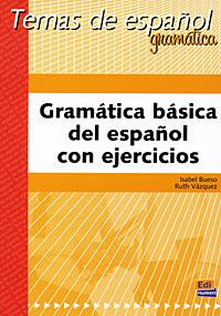Gramatica basica del espanol con Ejercicios