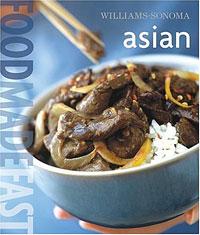 Williams-Sonoma: Food Made Fast Asian