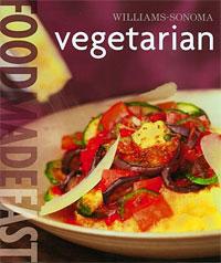 Williams-Sonoma Food Made Fast: Vegetarian