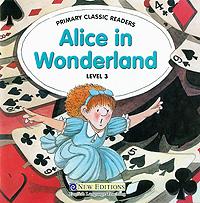 Alice in Wonderland: Level 3 (+ CD)
