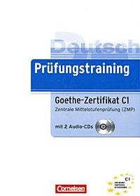 Prufungstraining Goethe-Zertifikat C1 (+ 2 CD-ROM)