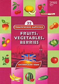 Fruits. Vegetables. Berries / Фрукты. Овощи. Ягоды