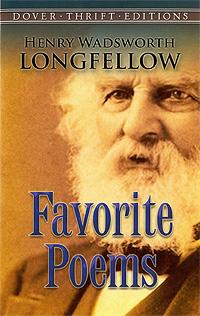 Henry Wadsworth Longfellow. Favorite Poems