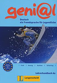 Geni@l: Deutsch als Fremdsprache fur Jugendliche: Lehrerhandbuch A2