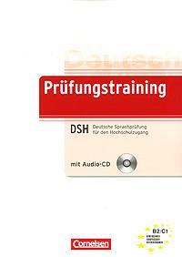 Prufungstraining DSH Deutsche Sprachprufung fur den Hochschulzugang (+ CD)