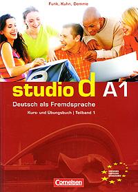 Studio d A1: Deutsch als Fremdsprache: Kurs- und Ubungsbuch / Teilband 1 (+ CD)