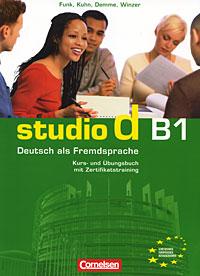 Studio d B1: Deutsch als Fremdsprache: Kurs- und Ubungsbuch: Teilband 2 (+ Zertifikatstraining, CD)