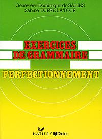 Exercices de grammaire perfectionnement