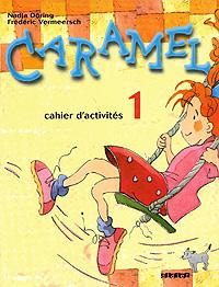 Caramel 1: Cahier d\'activites ( 978-2-278-05015-4 )