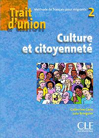 Trait d'union 2: Culture et citoyennete