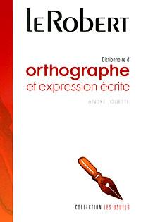Dictionnaire d'orthographe et expressions ecrite