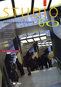 Studio 60: Methode de francais: Niveau 2 (+ CD)
