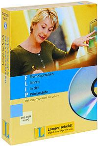 Flip: Fremdsprachen lehren in der Primarstufe (+ DVD-ROM)