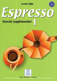 Espresso 1: Esercizi supplementari