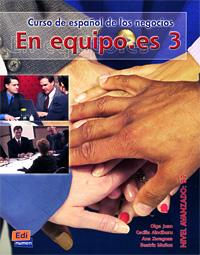 En equipo.es 3: Curso de espanol de los negocios: Nivel avanzado B2