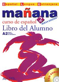 Manana 2: Libro del Alumno (+ CD)