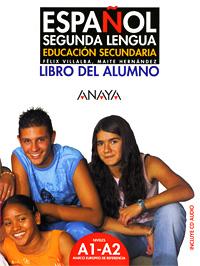 Espanol Segunda Lengua: Libro del Alumno (+ CD)