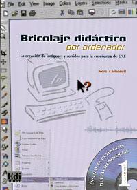 Bricolaje didactico por ordenador (+ CD-ROM)