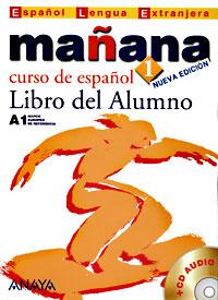 Manana 1: Libro del Alumno (+ CD)