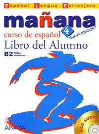 Manana 4: Libro del Alumno (+ CD)