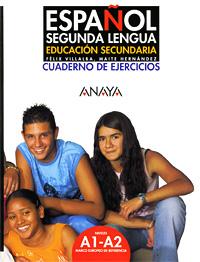 Espanol Segunda Lengua: Educacion Secundaria: Cuaderno de Ejercicios
