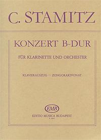 C. Stamitz. Konzert B-Dur. Fur Klarinette und Orchester. Klavierauszug - Zongorakivonat