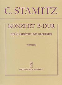 C. Stamitz. Konzert B-Dur. Fur Klarinette und Orchester. Partitur