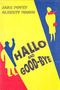 Hallo and good-bye