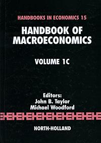 Handbook of Macroeconomics: Volume 1C