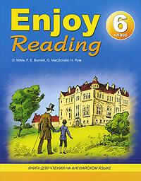 Enjoy Reading. 6 класс. Книга для чтения на английском языке