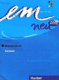 Em neu 2008: Bruckenkurs: Kursbuch
