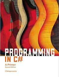 Programming in C #: 2/e: A Primer