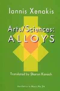 Arts/Sciences: Alloys (Aesthetics in Music)