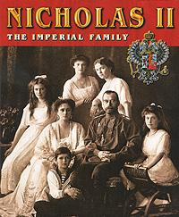 Сокровища России. Альманах, №76, 2007. Nicholas II. The Imperial Family ( 5-88810-013-07 )